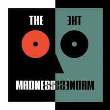 The Madness-What's That